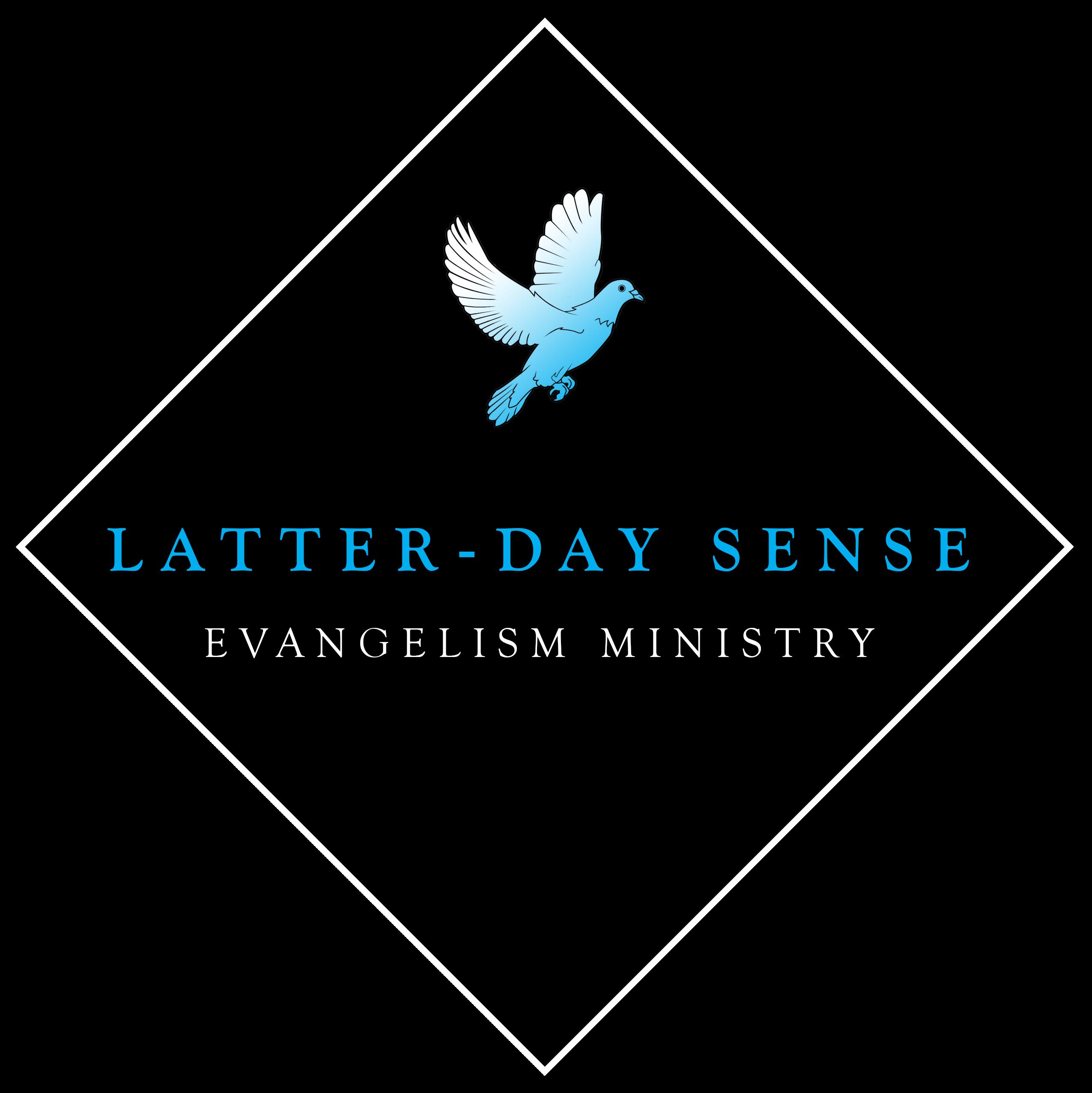 Latter-Day Sense Evangelism Ministry